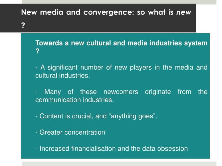 New media and convergence: so what is