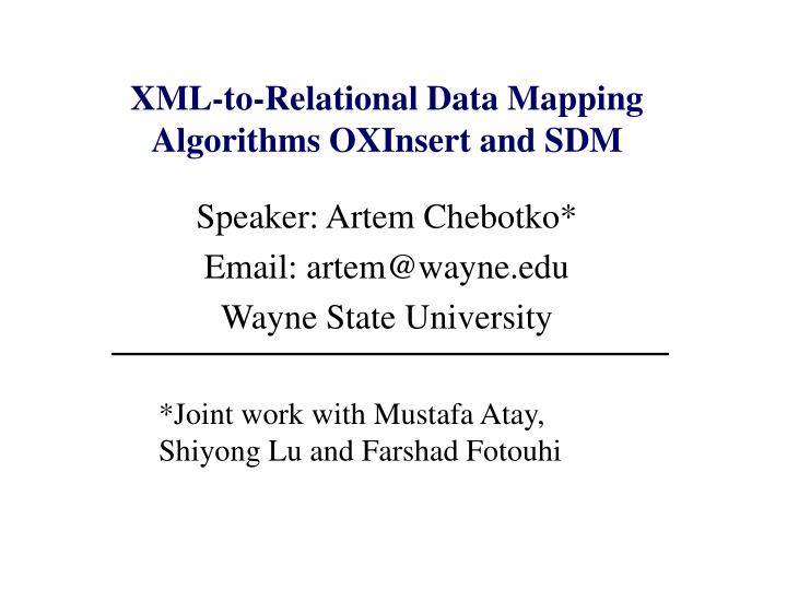 xml to relational data mapping algorithms oxinsert and sdm n.