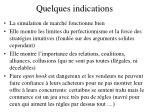 quelques indications