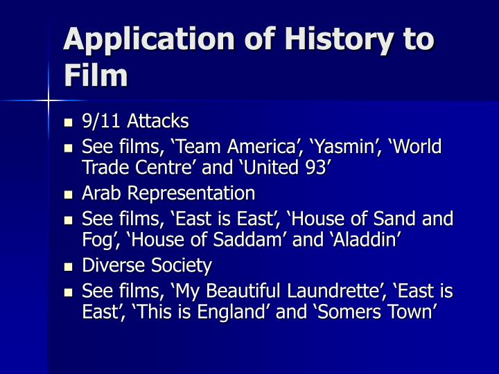 Application of History to Film