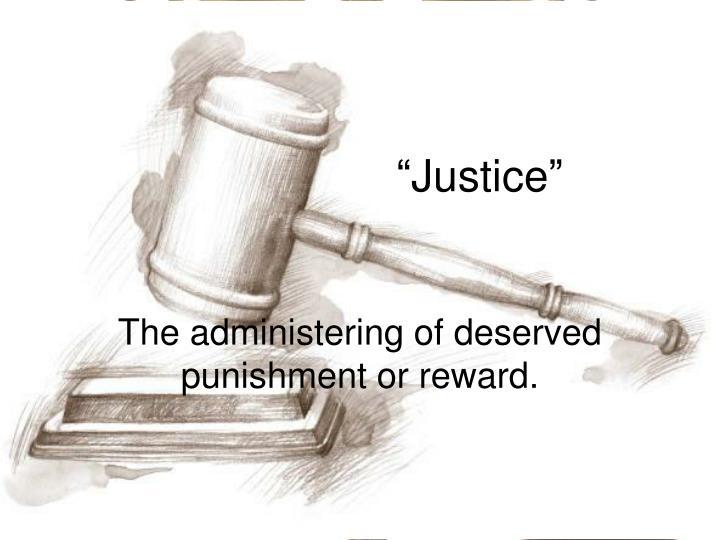 """Justice"""