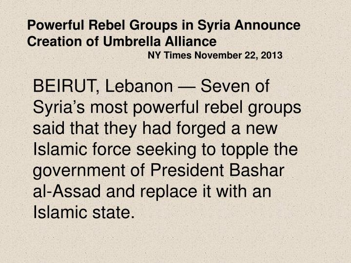 Powerful Rebel Groups in Syria Announce Creation of Umbrella Alliance