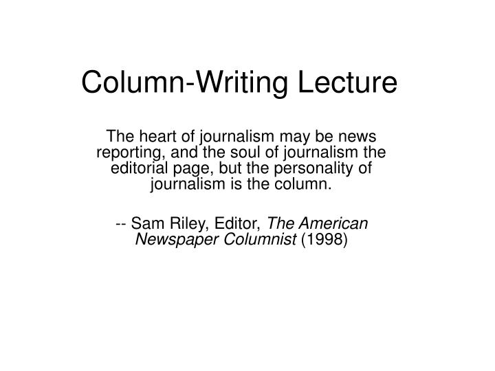 Column writing lecture