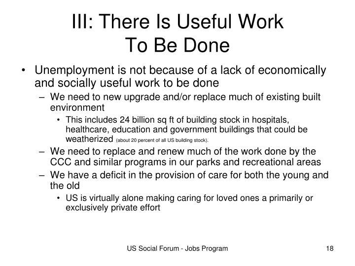 III: There Is Useful Work