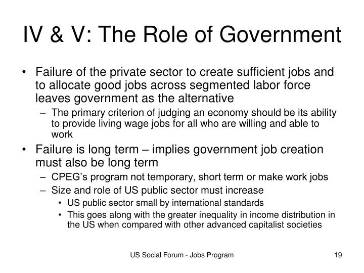 IV & V: The Role of Government