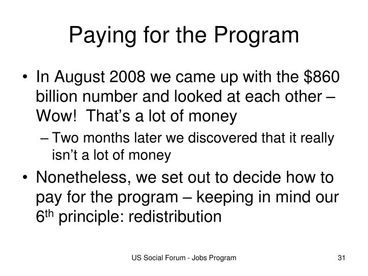 Paying for the Program
