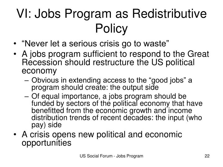VI: Jobs Program as Redistributive Policy
