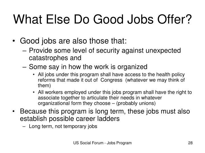 What Else Do Good Jobs Offer?