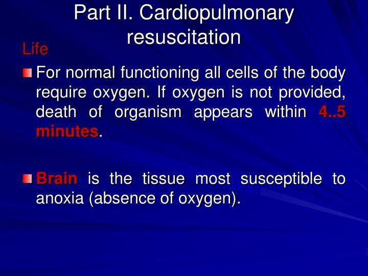Part ii cardiopulmonary resuscitation