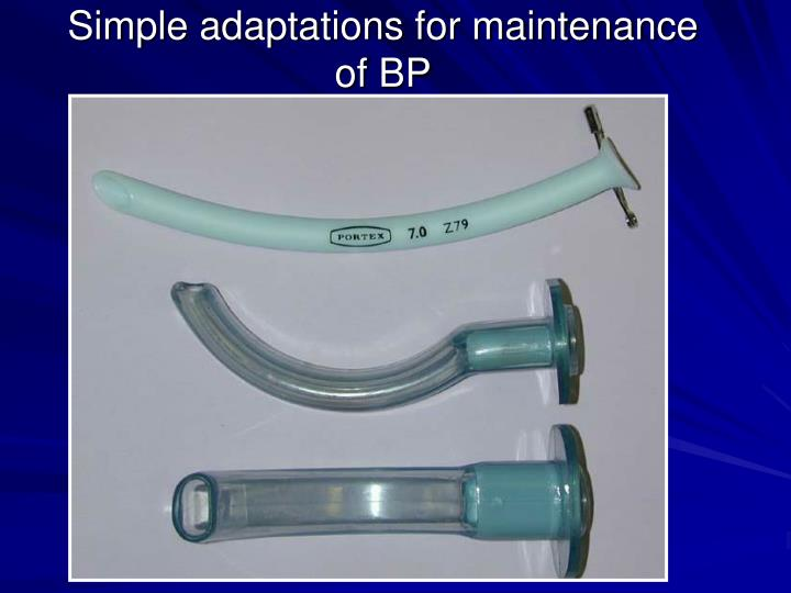 Simple adaptations for maintenance