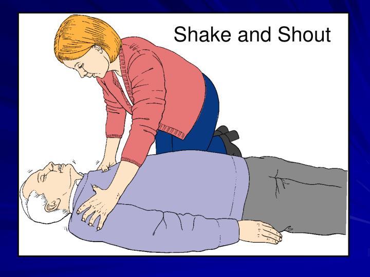 Shake and Shout
