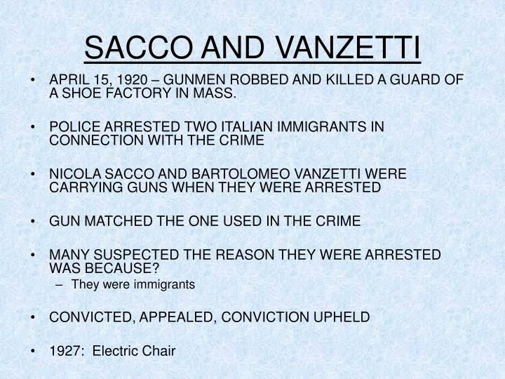 sacco and vanzetti term papers Sacco and venzetti this research paper sacco and venzetti and other 64,000+ term papers, college essay examples and free essays are available now on reviewessayscom autor: review • march 5, 2011 • research paper • 1,252 words (6 pages) • 643 views.