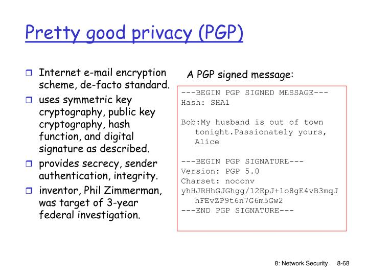 Internet e-mail encryption scheme, de-facto standard.
