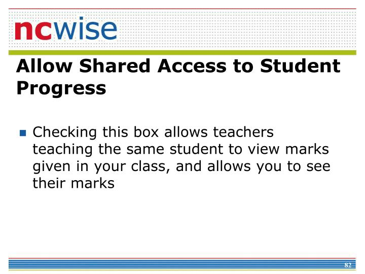 Allow Shared Access to Student Progress