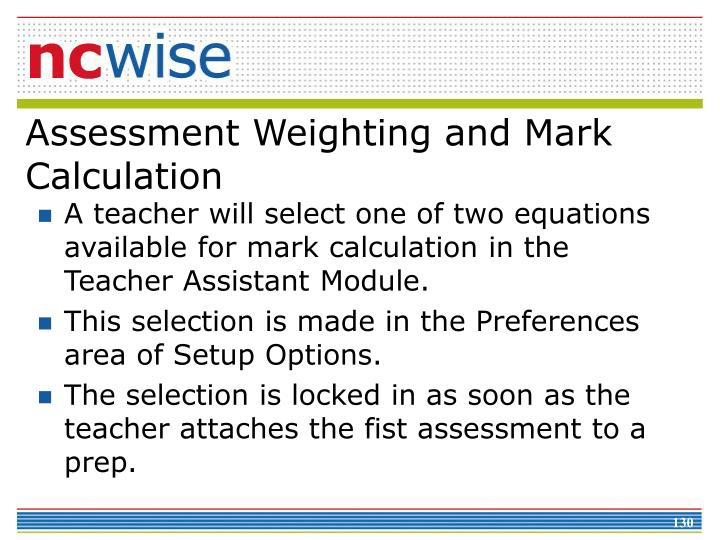 Assessment Weighting and Mark Calculation