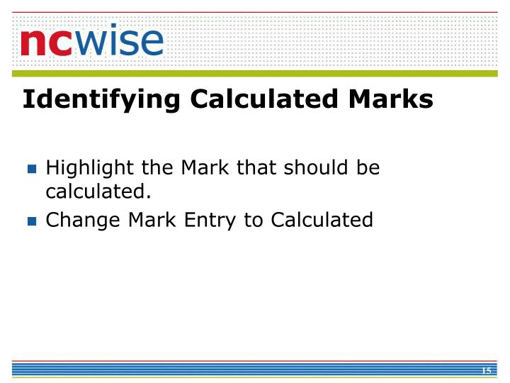 Identifying Calculated Marks