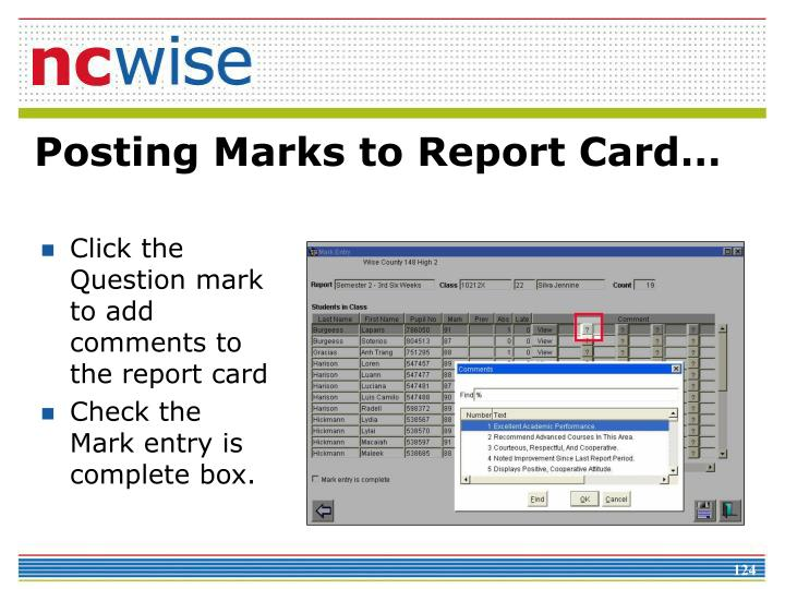 Click the Question mark to add comments to the report card