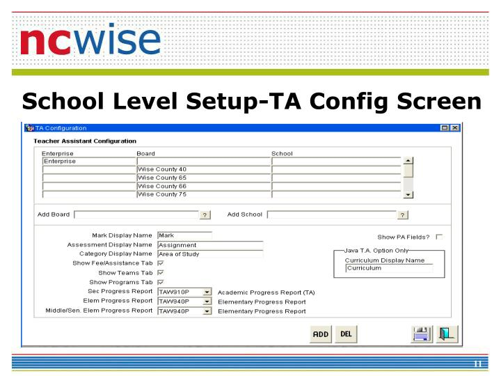 School Level Setup-TA Config Screen