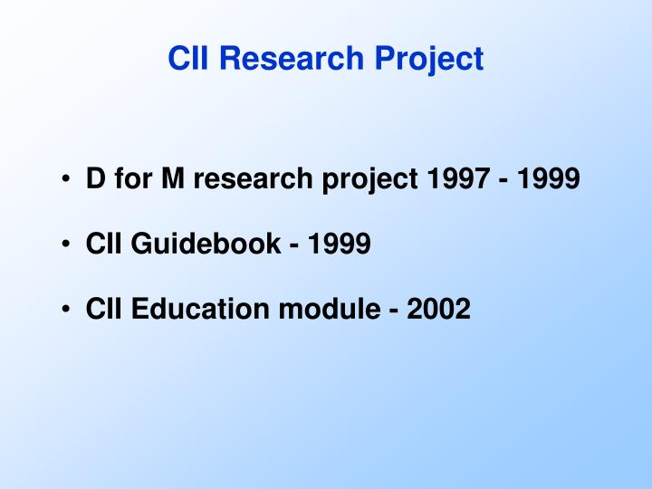CII Research Project