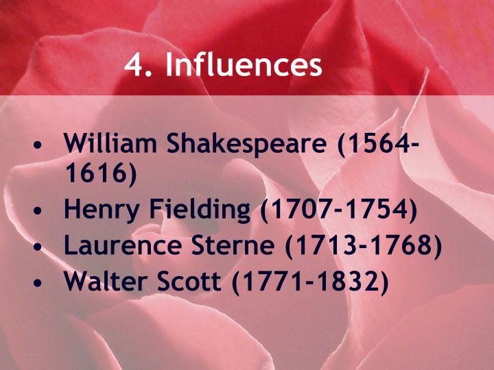 4. Influences