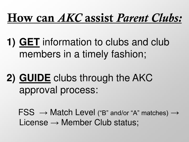 How can akc assist parent clubs1