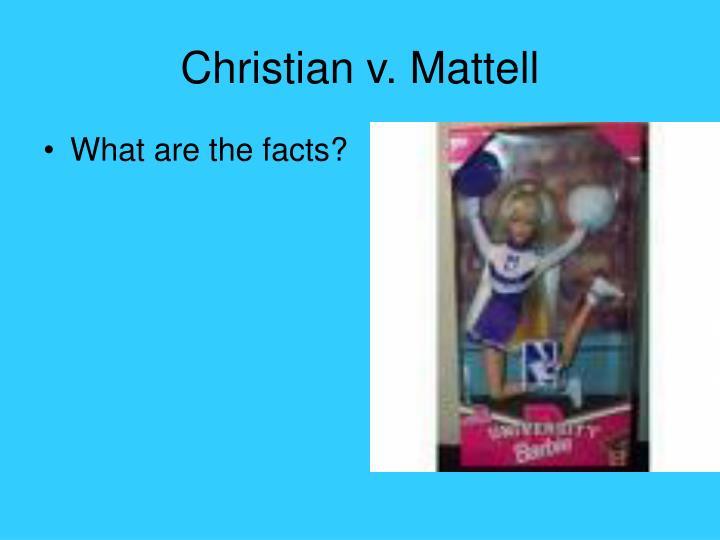 Christian v. Mattell