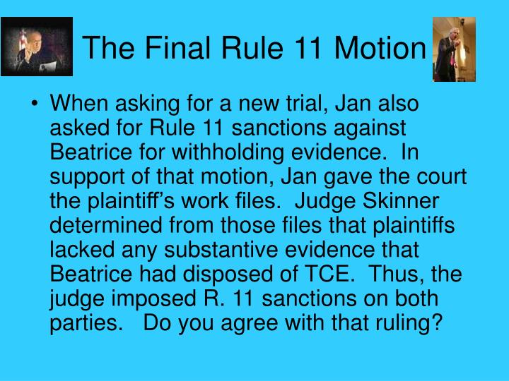 The Final Rule 11 Motion