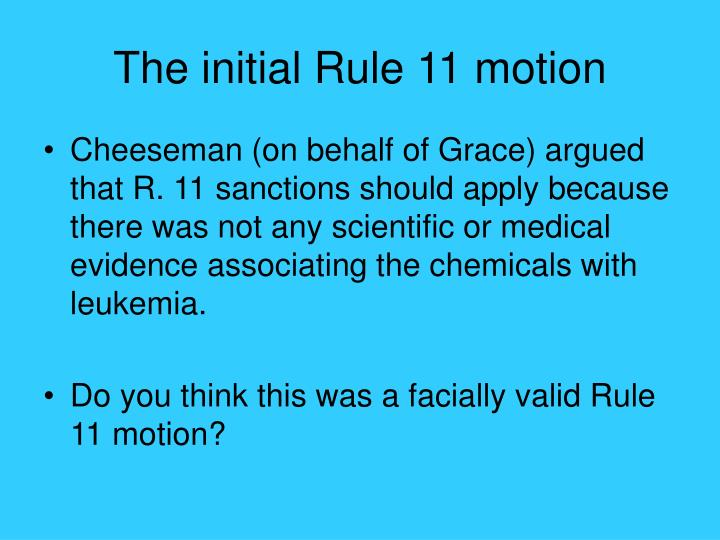 The initial Rule 11 motion