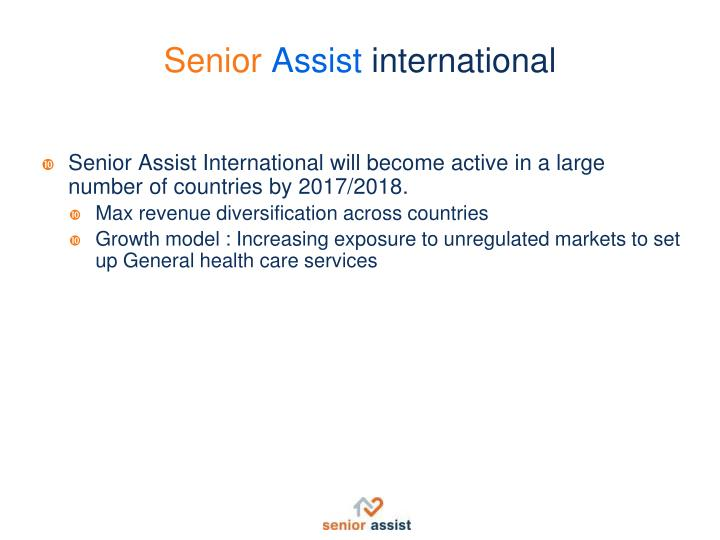Senior Assist International will become active in a large number of countries by 2017/2018.