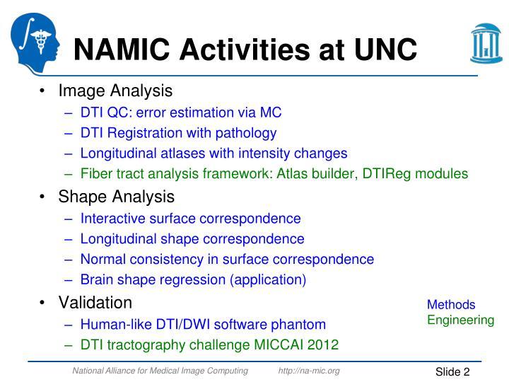 Namic activities at unc