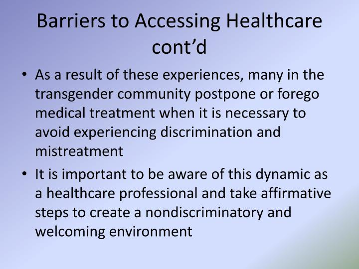Barriers to Accessing Healthcare cont'd