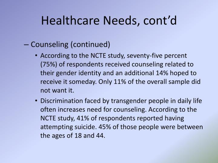 Healthcare Needs, cont'd