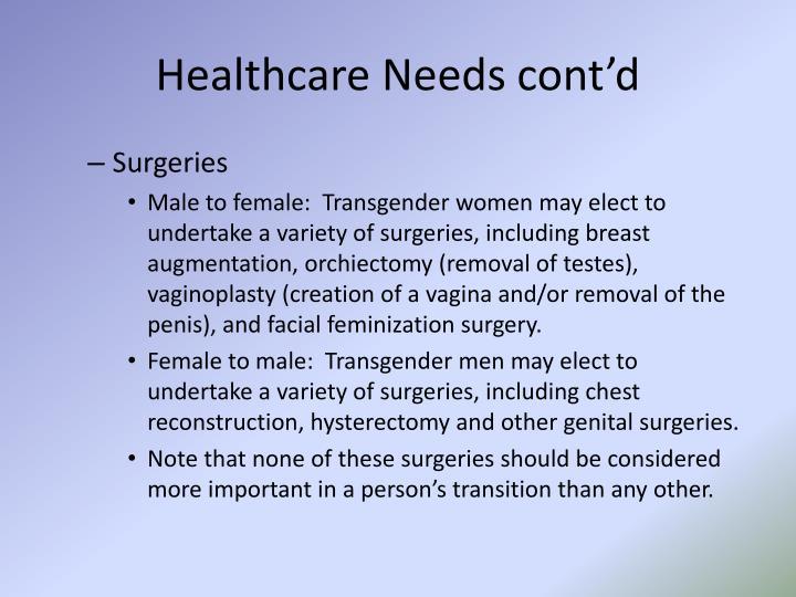 Healthcare Needs cont'd