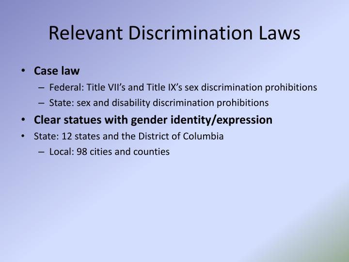 Relevant Discrimination Laws