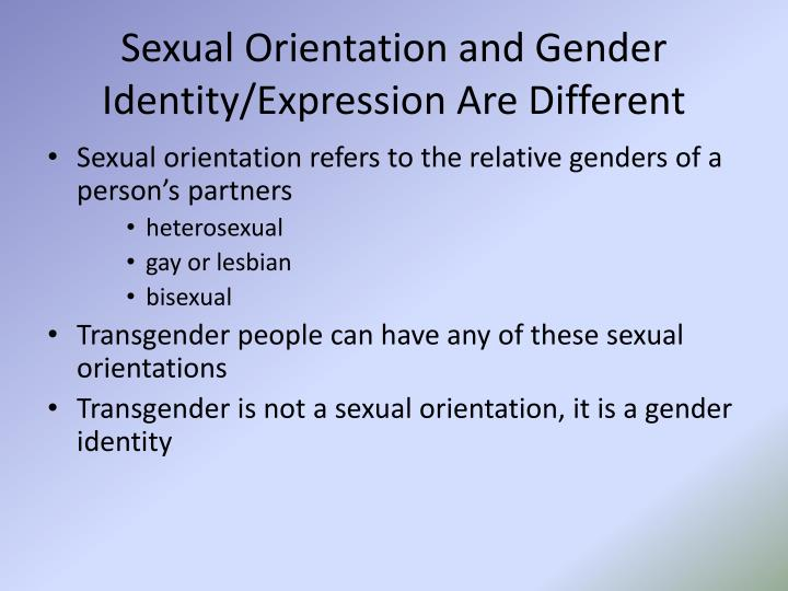 Sexual Orientation and Gender Identity/Expression Are Different
