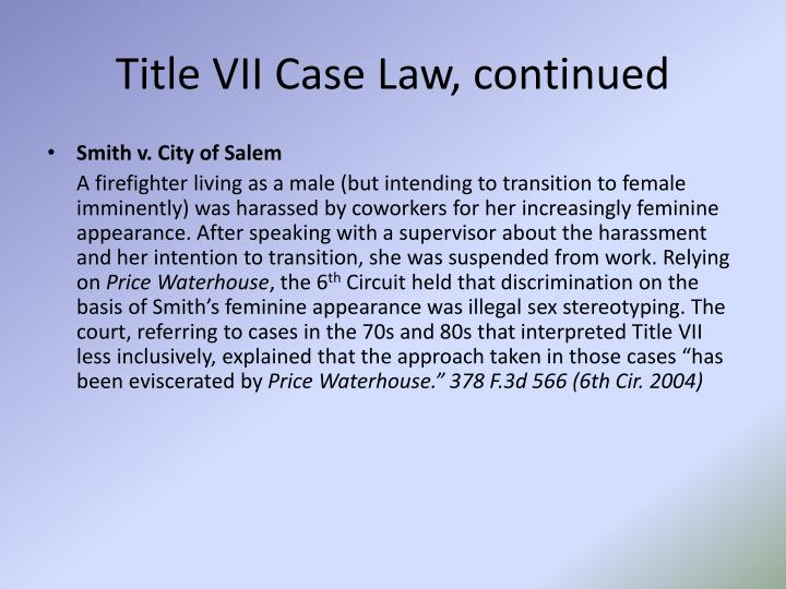 Title VII Case Law, continued