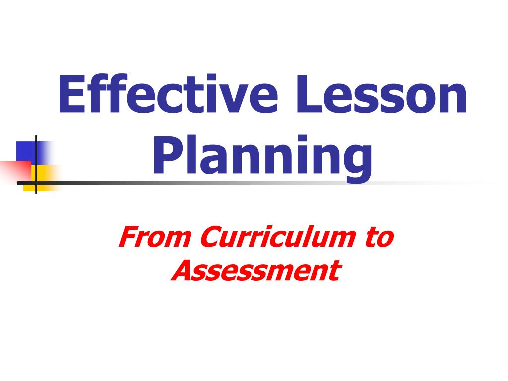 Ppt Effective Lesson Planning Powerpoint Presentation Id5345065