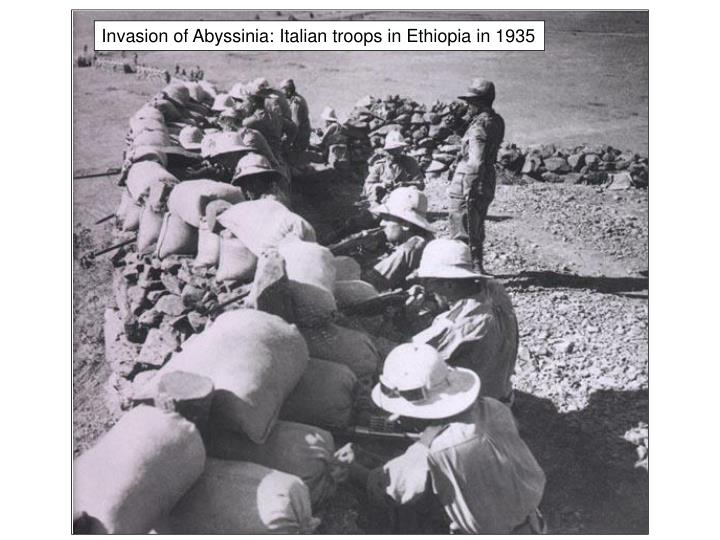 the italian invasion of abyssinia essay Effectiveness of league of nations essay effectiveness of league of nations essay 722 words aug 26th, 2013 3 pages modern essay assessment task 4  the invasion of the ruhr in 1923  in 1935 the italian army invaded abyssinia, the abyssinians appealed for the league of nations for help and this time they provided it, although it the.