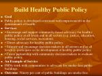 build healthy public policy