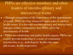 phns are effective members and often leaders of interdisciplinary and intersectoral teams