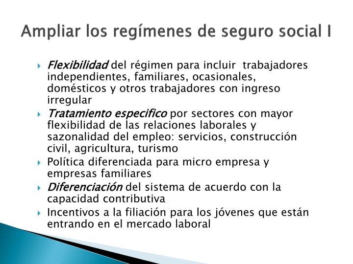 Ampliar los regímenes de seguro social I