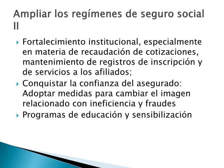Ampliar los regímenes de seguro social II