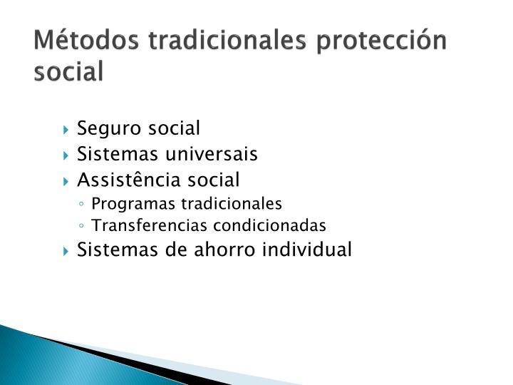 Métodos tradicionales protección social