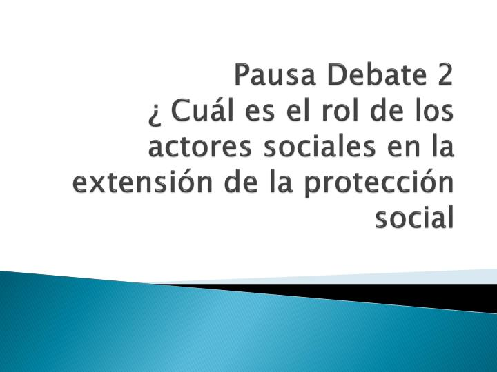 Pausa Debate 2