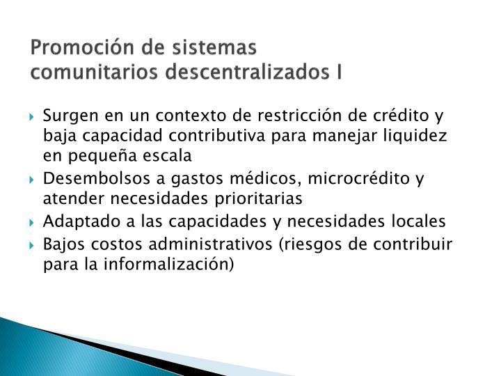 Promoción de sistemas comunitarios descentralizados I