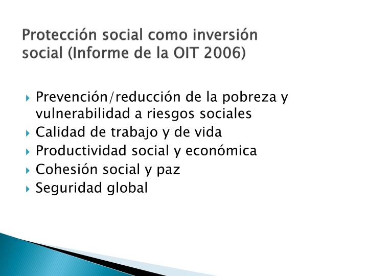 Protección social como inversión social (Informe de la OIT 2006)