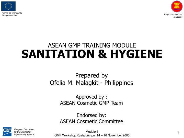 PPT - ASEAN GMP TRAINING MODULE SANITATION & HYGIENE