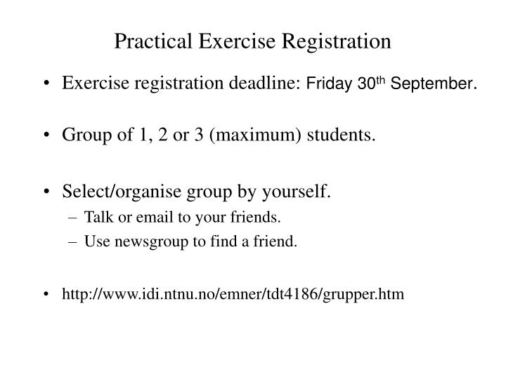 Practical exercise registration