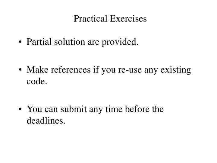 Practical Exercises