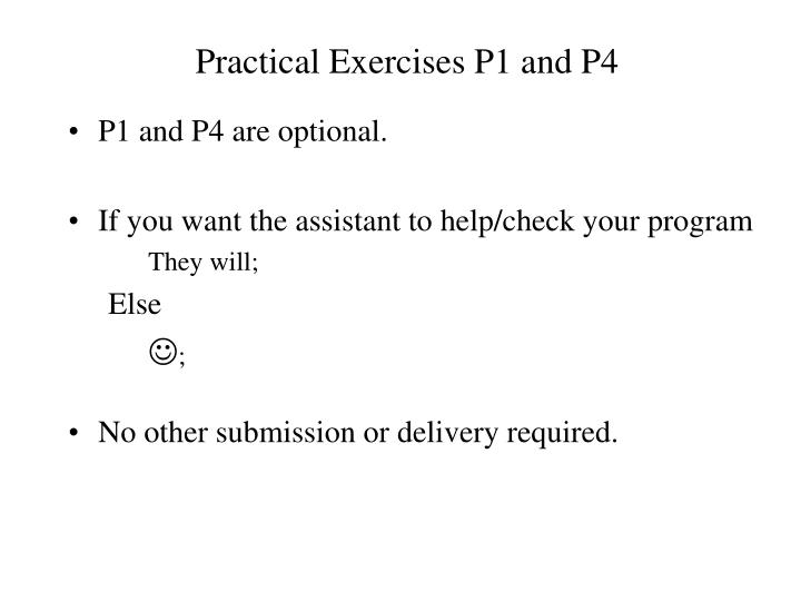 Practical Exercises P1 and P4
